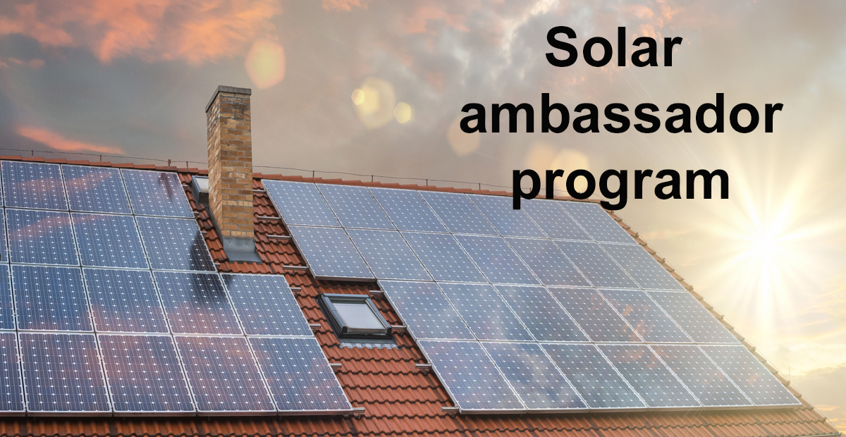 Solar Ambassadors earn $1000 for every solar system that is installed that they referred to Kyle Crawford